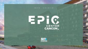Epic Center Cancún
